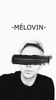 -MÉLOVIN-