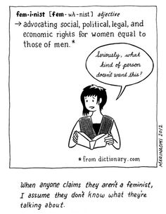 """""""When anyone claims they aren't a feminist, I assume they don't know what they're talking about."""" --The Big Feminist BUT: The Caveats of Gender Politics in Comics 
