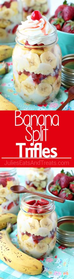Banana Split Trifles - vanilla cake and pudding loaded up with all of your favorite banana split toppings! Make them in mason jars for a portable picnic treat! via @julieseats
