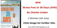 WIN  Stress Free In 30 Days (DVD)  By Charles Linden  (2  WINNERS - UK ONLY)  #WIN #COMPETITION #CONTEST #STRESS
