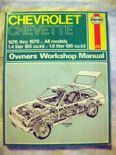 CHEVROLET-CHEVETTE-1976 THUR 1979**-HAYNES-OWNERS WORKSHOP MANUAL-STEP BY STEP