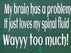 My brain has a problem.  #IIH #awareness #raredisease