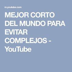 MEJOR CORTO DEL MUNDO PARA EVITAR COMPLEJOS - YouTube