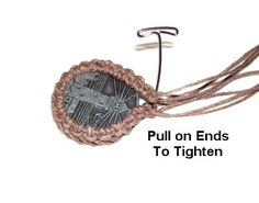 Make Sure Sennit Fits Properly This Pendant Setting is a popular Macrame technique used to wrap the edges of cabochons, flat stones, or coins.