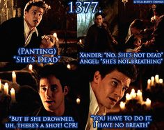 I thought Xander was better than Angel at this point, because Angel had been afraid to go get Buffy, and Xander did it. Originally Xander was supposed to become more heroic and end up with Buffy.