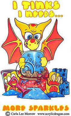 """Share some giggles with this Little Wings Dragons! """"I Needs More Sparkles"""" by Carla Morrow $24.95 Princess Peach, Sparkles, Dragons, Pikachu, Wings, Random, Fictional Characters, Art, Kite"""
