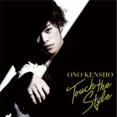 CD◇1stミニアルバム『Touch the Style』TVアニメ『黒子のバスケ』の黒子テツヤ役など、声優、俳優として活動する小野賢章のファースト・ミニ・アルバム。
