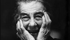 """Golda Meir: """"Those who don't know how to weep with their whole heart, don't know how to laugh either"""""""