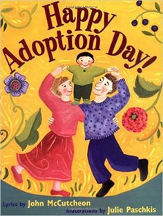 Happy Adoption Day by Julie Paschkis Love this book! Adoption Books, Adoption Gifts, Adoption Day, Adoption Stories, Adoption Quotes, Foster Care Adoption, Foster To Adopt, Adoption Shower, Foster Baby