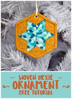 Woven Hexie Ornament with Mister Domestic Fabric Christmas Ornaments, Christmas Quilt Patterns, Quilted Ornaments, Christmas Sewing, Christmas Themes, Handmade Christmas, Holiday Decorations, Small Sewing Projects, Sewing Crafts