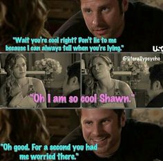 Shules From Psych - Haha obviously Shawn is not good at telling when Jules is lying lol Psych Memes, Psych Tv, Psych Quotes, Dont Lie To Me, I Cant Do This, Shawn And Juliet, James Roday, Shawn Spencer, I Know You Know