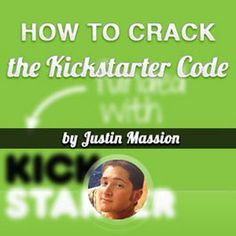 Image of How to Crack the Kickstarter Code