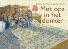 Met opa in het donker - KERNTITEL KINDERBOEKENWEEK 2016 Stefan Boonen en Marja Meijer | Literatuurplein.nl