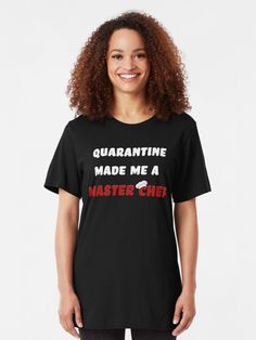 """""""Quarantine Made Me A Master Chef (Funny 2020 Quarantine Meme Design) """" T-shirt by Huseyn1   Redbubble Master Chef, Design T Shirt, Shirt Designs, Costume, Boutique, Tex Mex, Vintage Style Outfits, Outfits For Teens, Tshirt Colors"""