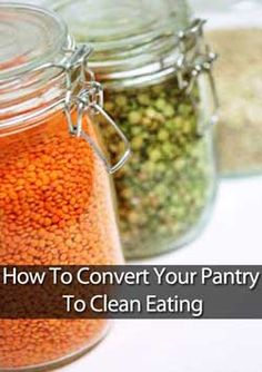 How To Stock Your Pantry For Clean Eating.