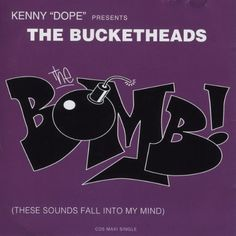 """Kenny """"Dope"""" Presents; The Bucketheads - The Bomb! (These Sounds Fall Into My Mind) Atlantic / Wea Techno House Music, Deep House Music, Videos Fun, Vinyl Labels, Music Licensing, Music Labels, Post Punk, Greatest Songs, My Mind"""