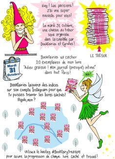 """Hey ! Les parisiens ! Bookfairies et Eyrolles organisent une chasse au trésor dans tout Paris avec 20 exemplaires de mon livre """"Adieu graisse ! Mon journal (presque) intime"""" à trouver ! #Edition #Livre #Illustration #RomanGraphique #Healthy #Alimentation #Paris"""