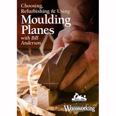 "DVD: ""Choosing, Refurbishing & Using Moulding Planes with Bill Anderson"" 2-Discs"