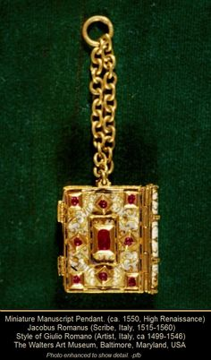 MINIATURE MANUSCRIPT PENDANT (ca. 1550, High Renaissance). Jacobus Romanus (Scribe, Italy, 1515-1560). Style of Giulio Romano (Artist, Italy, ca 1499-1546). Treasure Binding, Gold, Vellum, Enamel, Ruby, Book. Antique, Jewelry. The WALTERS ART MUSEUM, Baltimore, Maryland.