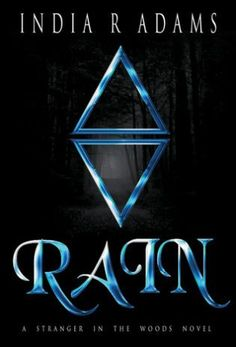 Rain by India R Adams. I loved this story! There were elves, trolls, demons, and half-bloods. There was also steamy romance, endearing friendships and it had a nice good versus evil vibe. The Genre Minx Book Reviews.