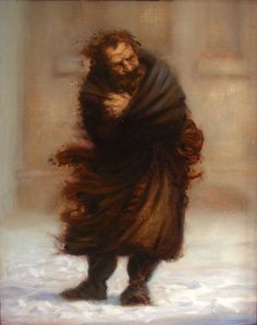 Winter Rags is a famous original oil painting by Richard Lithgow of an old bearded homeless man bundled up in winter coats. He stands in the snow while a strong wind blows his rags. - Epic and gripping. Winter Illustration, Illustration Art, Wild Is The Wind, Entertaining Angels, Winter Painting, Windy Day, Art Oil, Art Pictures, Illustrators