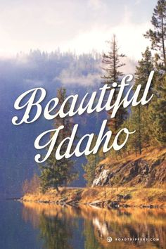 See the beautiful landscape in Idaho.
