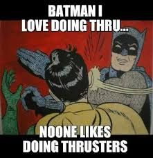 thruster meme - Google Search
