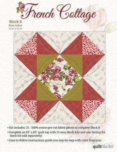 Quilt Block of the Month- French Cottage Block 8: Rose Arbor