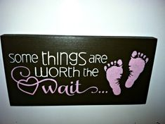 Some things are WORTH THE WAIT 12 x 6 inch Wood by TheCountryNook,
