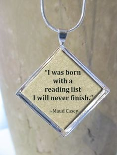 Reader's Quote Pendant/Necklace Jewelry Fine Art by NeedfulObjects, $9.99