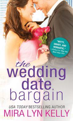 I Love Romance: SPOTLIGHT: THE WEDDING DATE BARGAIN (THE WEDDING D...