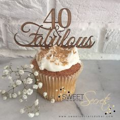 40 & Fabulous Cupcakes www.sweetsecretsdubai.com Buttercream Cupcakes, 40 And Fabulous, Place Cards, Place Card Holders, Sweet, Party, Candy, Parties