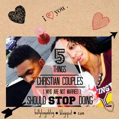 5 things Christian couples (who are not married) should stop doing