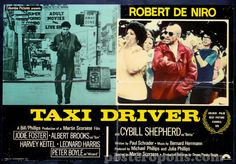 February 8 - Opened on this date in 1976: Taxi Driver.