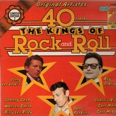The Kings of Rock and Roll: Jerry Lee Lewis< Roy Orbison, Carl Perkins The Rock, Rock And Roll, Warren Smith, Charlie Rich, Rockabilly Rebel, Sun Records, Jerry Lee Lewis, Roy Orbison, Johnny Cash