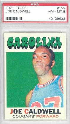 1971 Topps Basketball 155 Joe Caldwell Cougars PSA 8 Near-Mint to Mint by Topps. $18.00. This vintage card featuring Joe Caldwell is # 155 from the 1971 Topps Basketball set