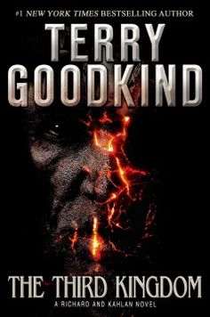 The Third Kingdom by Terry Goodkind Aug. 2013