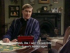 """Father Ted ~ """"Well, like I said the last time. British Humour, British Comedy, Tv Show Quotes, Movie Quotes, Graham Linehan, Best Of Ireland, Father Ted, Little Britain, Classic Comedies"""