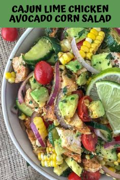 Cajun Lime Chicken Avocado Corn Salad - this salad has so much flavor! Creamy, light, and drizzled with a Cilantro Lime Dressing. It is quick and easy to make and perfect for your next barbecue or get together. Light on the calories - coming in at only 203 calories per 1 cup serving.