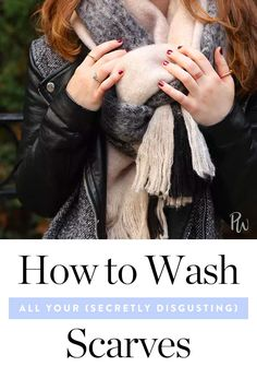 Here's how to wash all of your (secretly disgusting) scarves this season. Get this easy hack here. #washascarf #cleaninghacks #clothinghacks
