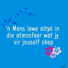 Me Quotes, Qoutes, Evening Greetings, Afrikaans Quotes, Note To Self, Tart, Encouragement, Students, Language