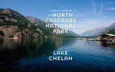 The Great Outdoors: North Cascades National Park | Seattle Met