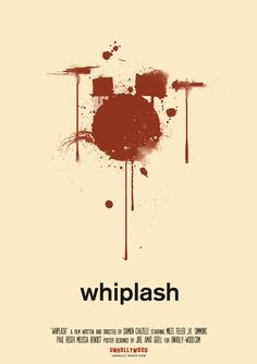 Whiplash (2014) ~ Minimal Movie Poster by Joel Amat Guell #amusementphile
