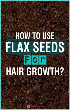 Hair Remedies How To Use Flax Seeds For Hair Growth? - Do you know that there are homemade treatments to speed up the hair growth process? One such treatment is using flax seeds for hair growth. Natural Hair Growth Treatment, Hair Remedies For Growth, Hair Loss Remedies, Hair Growth Tips, Flax Seed Benefits, Oil Benefits, Health Benefits, Flaxseed Gel, Diy Hair Care