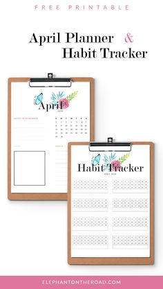 Free Pretty Printables | Habit Tracker And Planner | April Goals | Productivity Tips | How to organize | Monthly Planner | Elephant on the Road