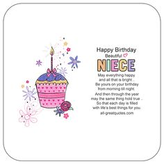 Happy Birthday Beautiful Niece - May everything happy and all that is bright, be yours on your birthday, from morning till night. | #all-greatquotes.com #HappyBirthday #Niece
