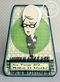 Tim Gunn Birthday Card  ...would be better without the grammatical error.