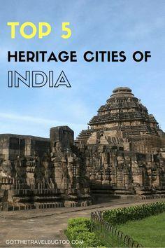 Top 5 Heritage Cities of India