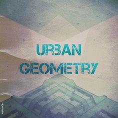 Urban Geometry by @julietta
