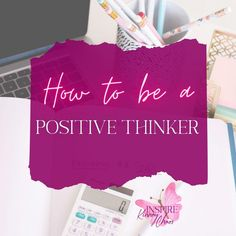 Being positive is all about your own personal mindset. Most of us think we are a positive thinker, but if you really dig deep most will realize they are not.